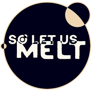 So Let Us Melt APK Free