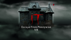 IT Escape from Pennywise VR 2